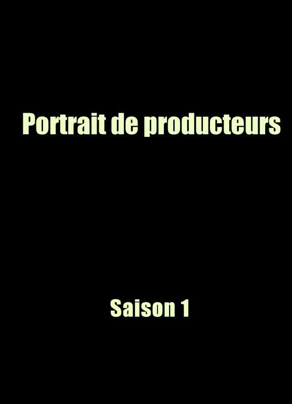Portraits de Producteurs Saison 1